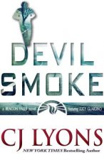 Devil Smoke: A Beacon Falls Novel Featuring Lucy Guardino