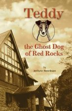 Teddy, the Ghost Dog of Red Rocks