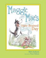 Maggie Mae's Hare-Brained Day