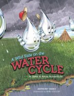 A Wild Ride on the Water Cycle