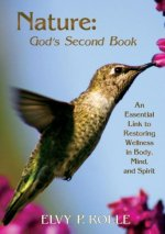 Nature: God's Second Book