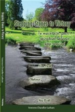 Stepping Stones to Victory: To Maintain Your Spiritual Balance - Keep Moving