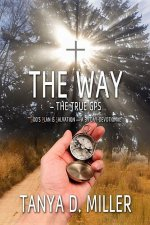 The Way - The True GPS: God's Plan Is Salvation - A 31 Day-Devotional