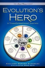 Evolution's Hero: A Transformational Journey