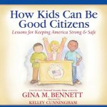 How Kids Can Be Good Citizens