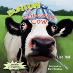 Burton the Sneezing Cow