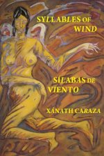 Silabas de Viento / Syllables of Wind