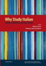 Why Study Italian: Diverse Perspectives on a Theme