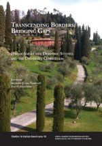 Transcending Borders, Bridging Gaps: Italian Americana, Diasporic Studies, and the University Curriculum