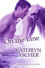 On the Line: The Rocky Creek Series