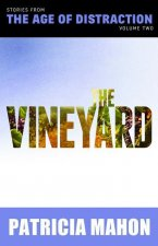 The Vineyard: Volume Two