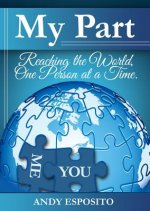 My Part: Reaching the World, One Person at a Time
