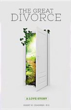 The Great Divorce: A Love Story