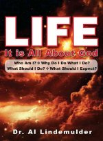 Life, It Is All about God