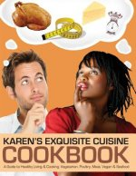 Karen's Exquisite Cuisine Cookbook