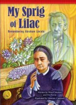My Sprig of Lilac: Remembering Abraham Lincoln