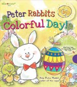 Peter Rabbit's Colorful Day!
