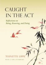 Caught in the ACT: Reflections on Being, Knowing and Doing