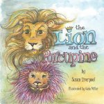 The Lion and the Porcupine