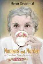 Manners and Murder: A Carolina Pennsbury Mystery