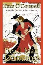 Dead Man Dancing: A Maddie Fitzpatrick Dance Mystery