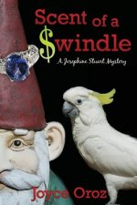Scent of a $Windle: A Josephine Stuart Mystery