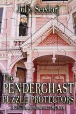 The Penderghast Puzzle Protectors: A Brilliant, Minnesota Mystery