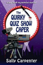The Quirky Quiz Show Caper: A Sandy Fairfax Teen Idol Mystery