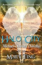 Halo City: Michael's Journey (Novella)