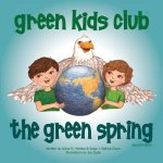 The Green Spring - Second Edition