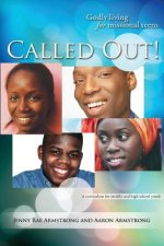 Called Out: Godly Living for Missional Teens (Africa)