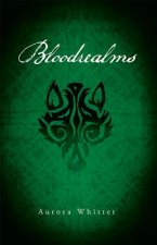 Bloodrealms: Book Two of the Bloodmark Saga