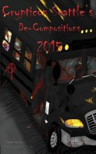 Crypticon Seattle's De-Compositions 2015