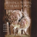 Blessings, Prayers, and Heart Songs: Celebrating the People We Cherish and the Moments We Treasure
