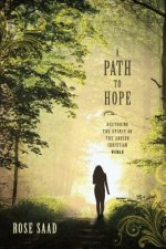 A Path to Hope: Restoring the Spirit of the Abused Christian Woman
