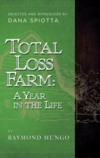 Total Loss Farm: A Year in the Life