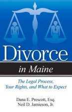 Divorce in Maine: The Legal Process, Your Rights, and What to Expect