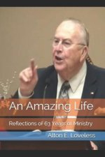 An Amazing Life: Reflections of 61 Years of Ministry