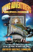 Young Adventurers: Heroes, Explorers & Swashbucklers