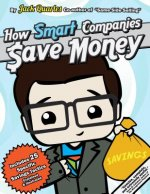 How Smart Companies Buy: A Concise Guide to Reducing Cost with Descriptions and Illustrations of Twenty-Five Savings Tactics