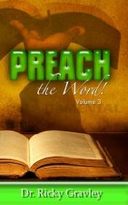 Preach the Word: Volume 3