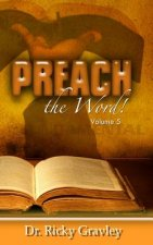 Preach the Word: Volume 5