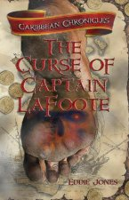 The Curse of Captain Lafoote: Black Sails, Dark Hearts