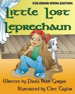 Little Lost Leprechaun: Coloring Book Edition