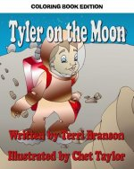 Tyler on the Moon: Coloring Book Edition