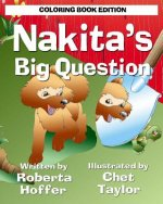 Nakita's Big Question: Coloring Book Edition