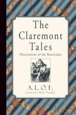 The Claremont Tales: Illustrations of the Beatitudes