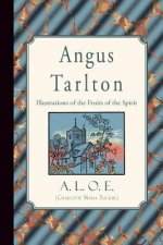 Angus Tarlton: Illustrations of the Fruits of the Spirit