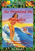She Promised Me Paradise  (Vol. 1, Lipstick and War Crimes Series)