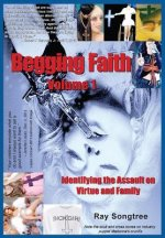 Begging Faith  (Vol. 1, Lipstick and War Crimes Series)